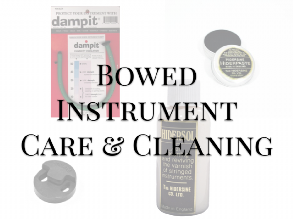 Bowed Instrument Care & Cleaning